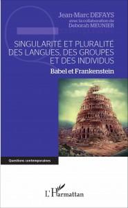 DEFAYS-MEUNIER Babel et Frankenstein